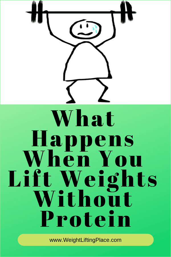 What Happens When You Lift Weights Without Protein