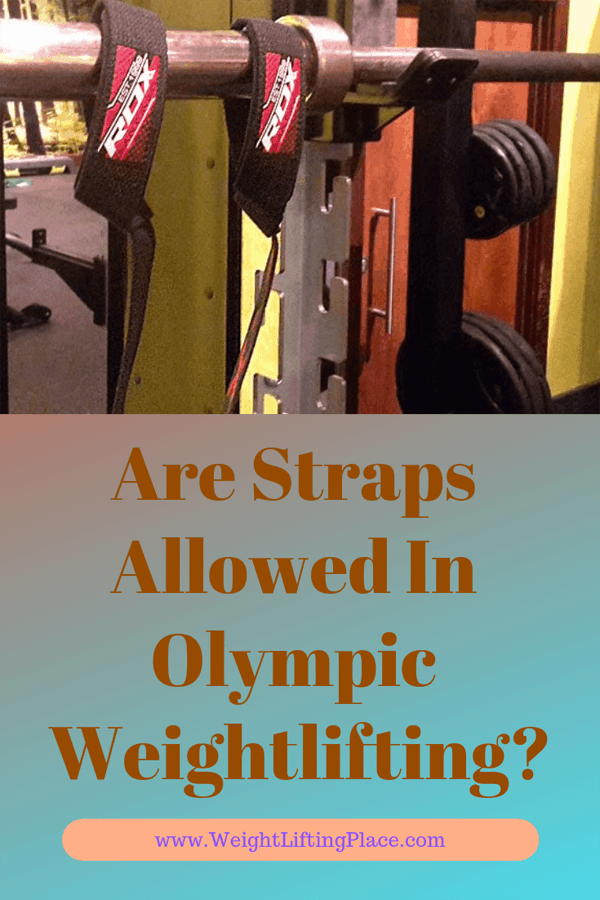 Are Straps Allowed In Olympic Weightlifting