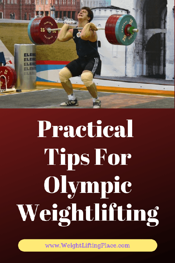 Practical Tips For Olympic Weightlifting