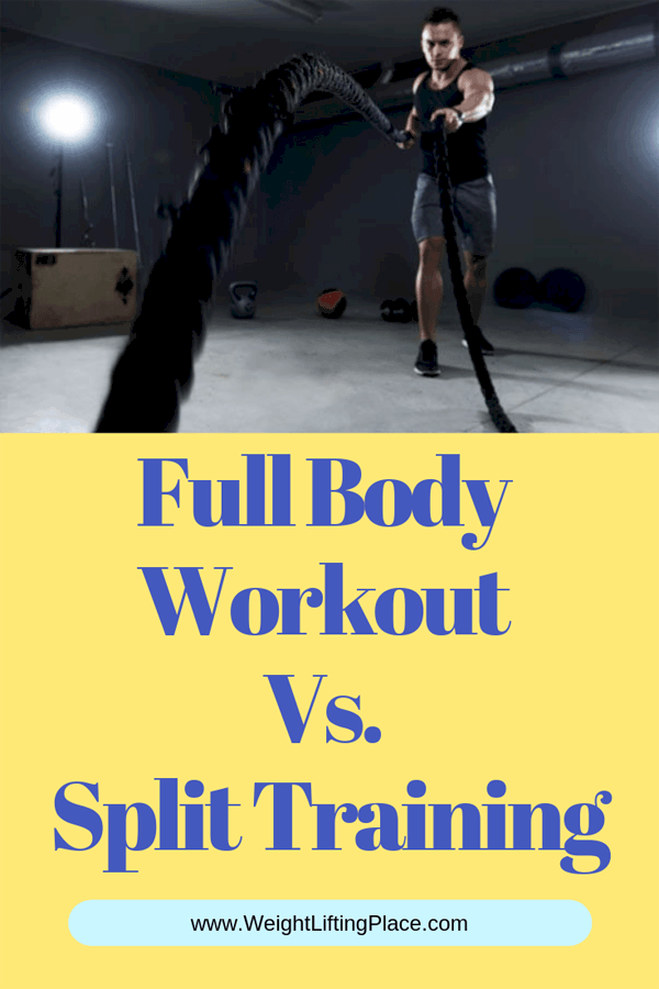 Full Body Workout Vs. Split Training