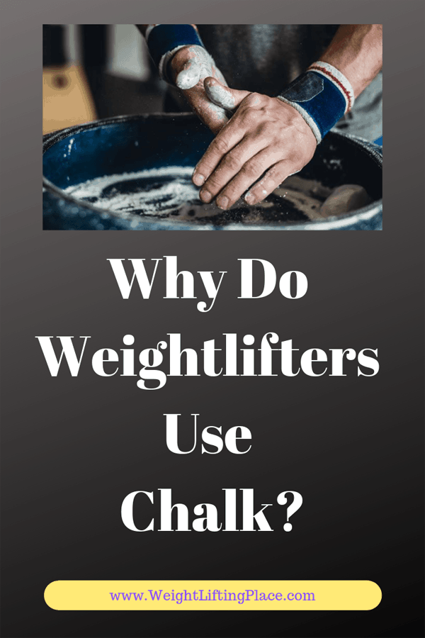 Why Do Weightlifters Use Chalk?