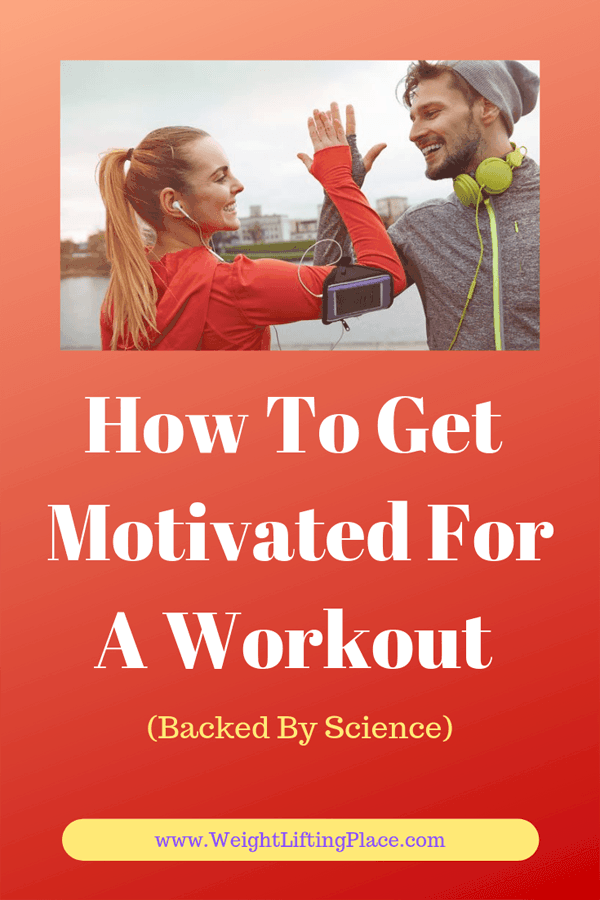 How To Get Motivated For A Workout